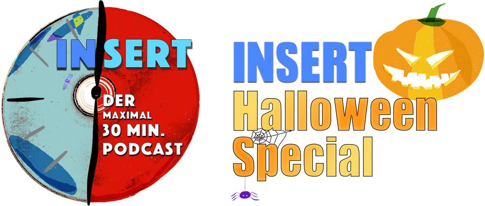 INSERT Folge 3: Das Halloween-Special