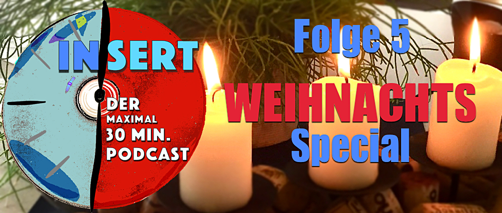 INSERT Folge 5: Weihnachts Special