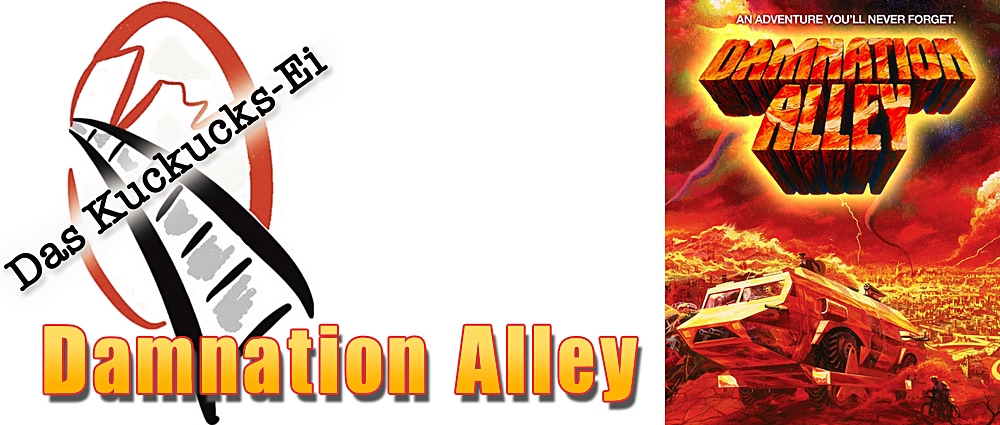 Das Kuckucks-Ei: Damnation Alley