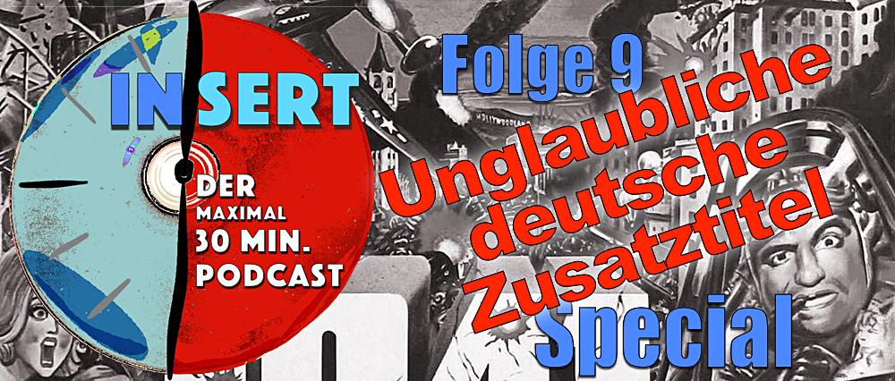 INSERT Folge 9: Unglaubliche deutsche Zusatztitel