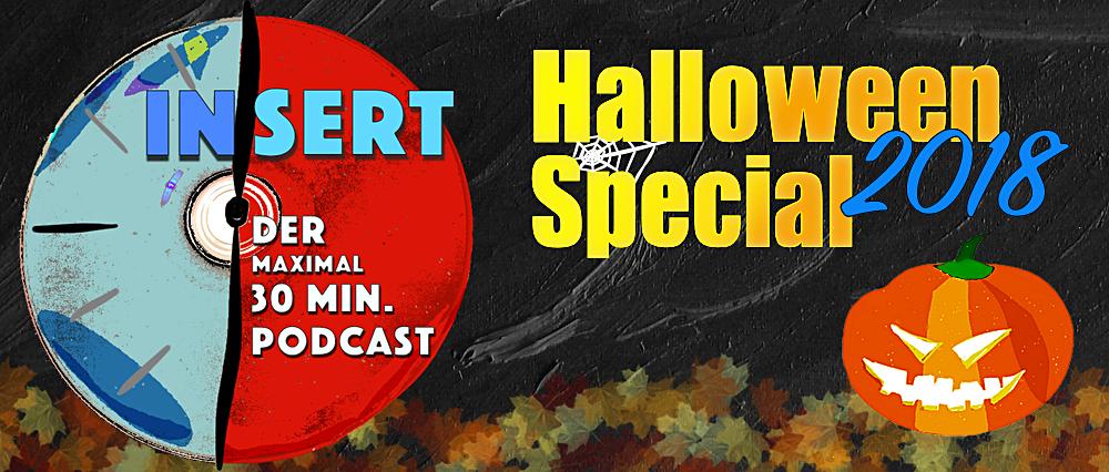INSERT Folge 12: Das Halloween Special 2018